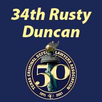 34th Annual Rusty Duncan Advanced Criminal Law
