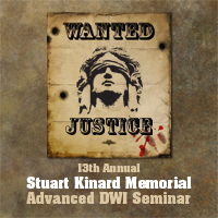 13th Annual Stuart Kinard Memorial Advanced DWI