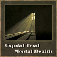 Capital Trial and Mental Health