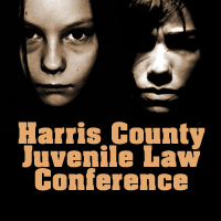 Harris County Juvenile Law Conference