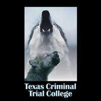 42nd Ann Tim Evans TX Criminal Trial College (No Online Reg)
