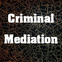 Criminal Mediation